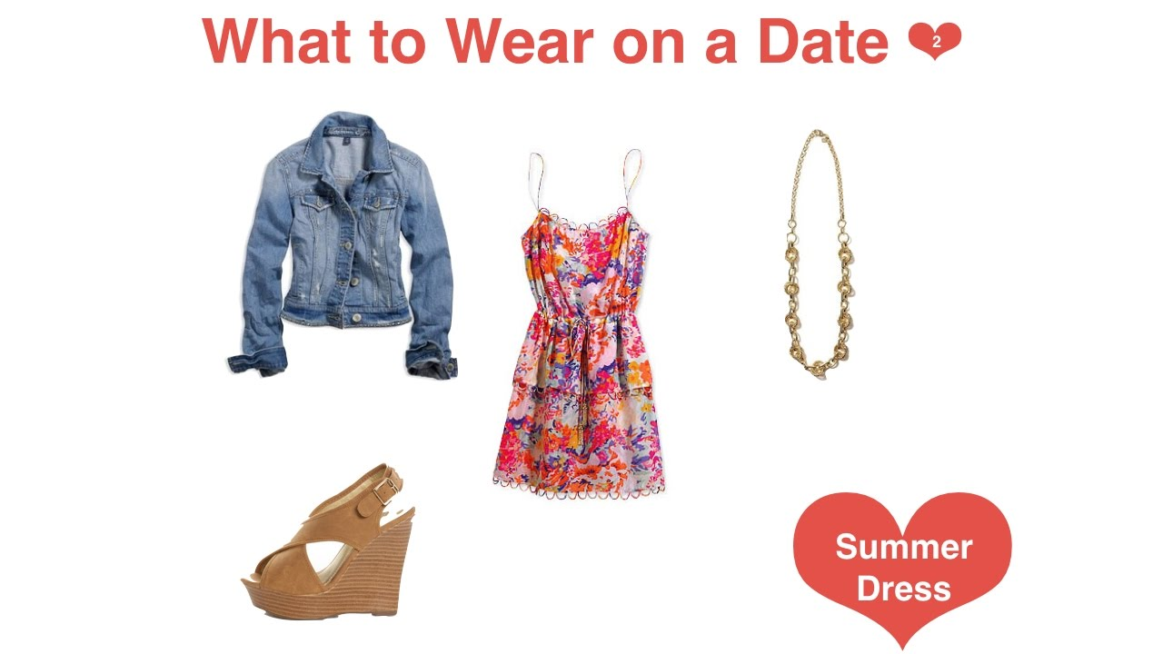 What to wear to a date remarkable