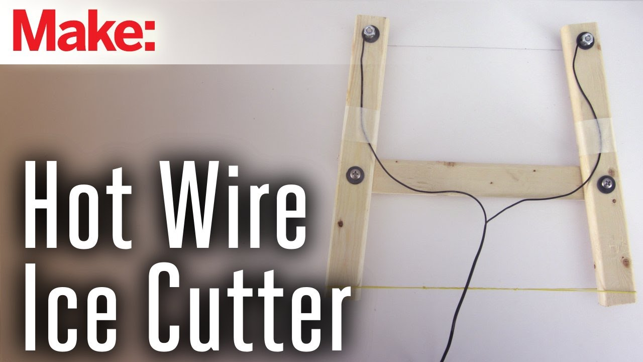 Hot Wire Ice Cutter - YouTube