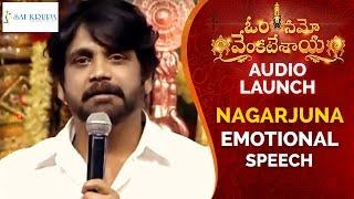 Nagarjuna Emotional Speech | Om Namo Venkatesaya Audio Launch | Nagarjuna | Anushka | Pragya