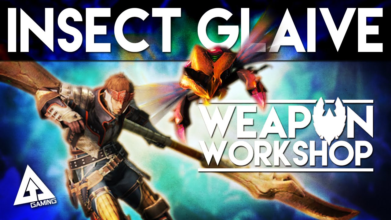 Monster Hunter Generations Insect Glaive Tutorial Weapon