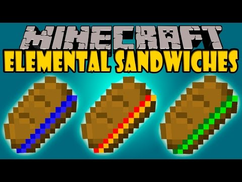 Elemental sandwiches mod salta hasta el cielo minecraft mod 1 6 4