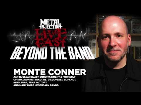 Beyond the Band with A&R Legend Monte Conner | Metal Injection