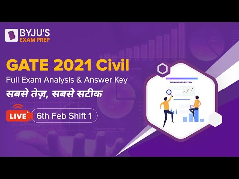 GATE 2021 Civil Full Exam Analysis & Answer Key | सबसे तेज़, सबसे सटीक  | Live 6th Feb Shift 1