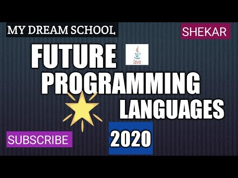 FUTURE PROGRAMMING LANGUAGES OF 2020