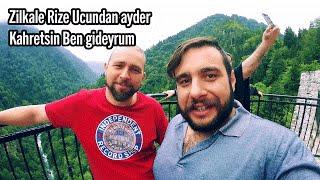 Zilkale Ayder Rize Kahretsin Ben Gideyrum Geçtiğimiz yaz (2015) Bay...