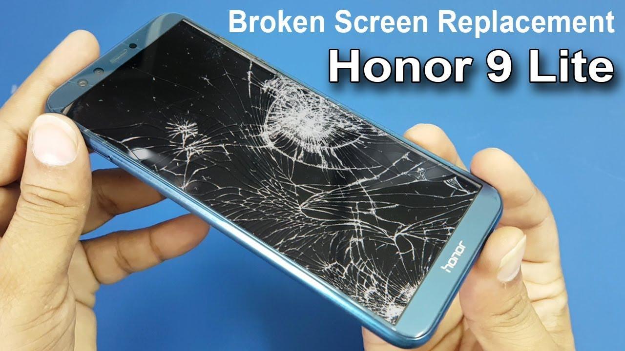 Honor 9 Lite Broken Screen Replacement How To Replace Broken Screen Fixing A Cracked Screen Youtube