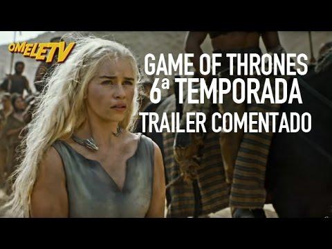 Trailer do filme Game of Thrones (6ª Temporada)