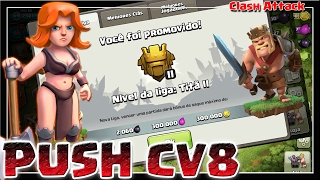 PUSH CV8 #EP. 08 É NOIXX NA TITA 2 AO VIVO :: CLASH OF CLANS