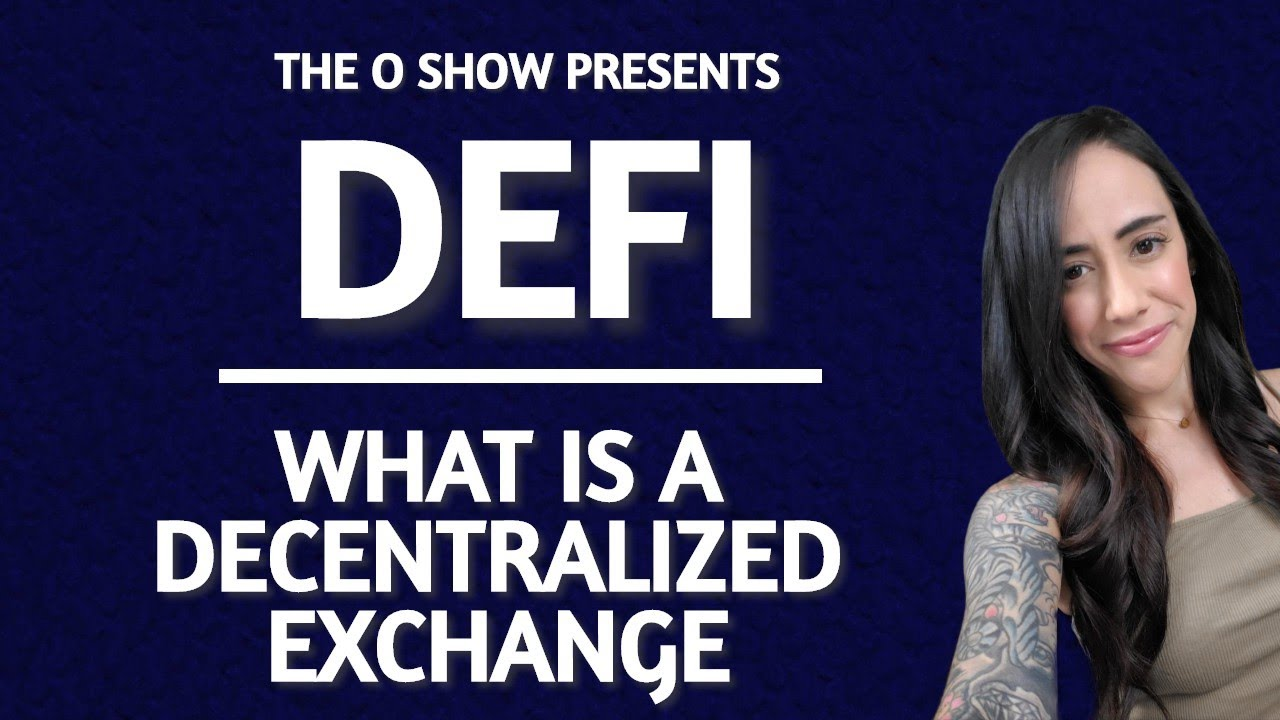 WHAT IS A DEX? -  DECENTRALIZED FINANCE EXPLAINED