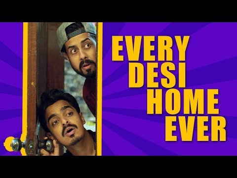 Every Desi Home Ever | Bekaar Films | Comedy Skit