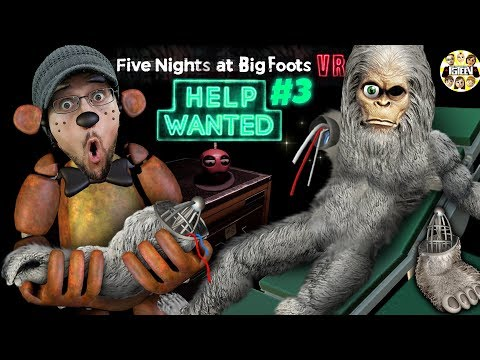 FIVE NIGHTS at FREDDY'S!  FNAF Help Wanted Parts & Service + Finding BigFoot Glitch (FGTEEV VR)