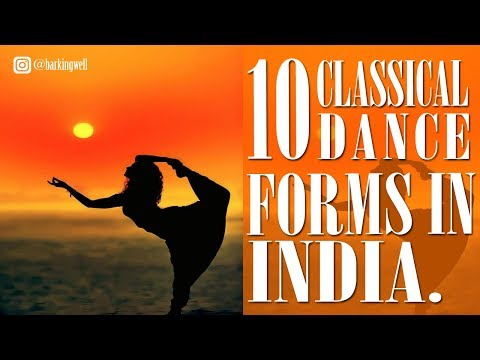 Top 10 Classical Dance Forms In India.