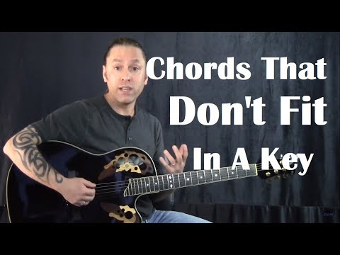 Chords that Don't Fit in a Key - Guitar Help