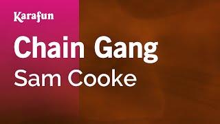 Karaoke Chain Gang - Sam Cooke *