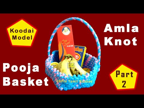 Amla Knot Pooja Basket Weaving Tutorial for Beginners, nellikai koodai poduvathu eppadi   Part2