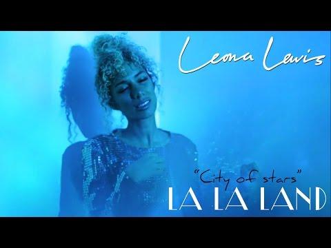 "Leona Lewis - City Of Stars (from ""La La Land"")"