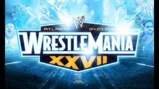 wrestlemania 27 theme song oficial