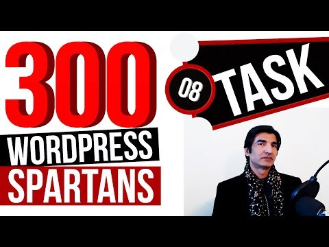 Task 8: WordPress Speed and Optimization - Best Practices - WP Spartans 300