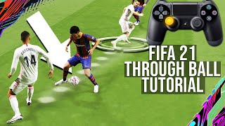 How Make A Perfect Through Ball Everytime & Why Yours Are Getting Blocked Everytime - FIFA 21