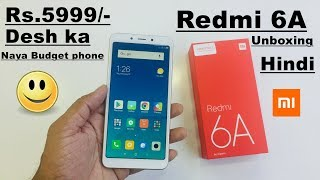 Redmi 6A Unboxing and hand on review in hindi 😱🤔