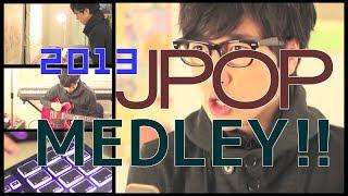 J-POP Medley 2013 kobasolo
