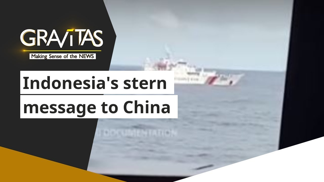 Gravitas: Stand-off in South China sea: Indonesia's stern message to China