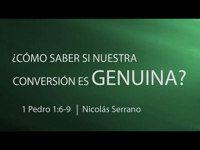 ¿Cómo saber si nuestra conversión es genuina? - Nicolás Serrano