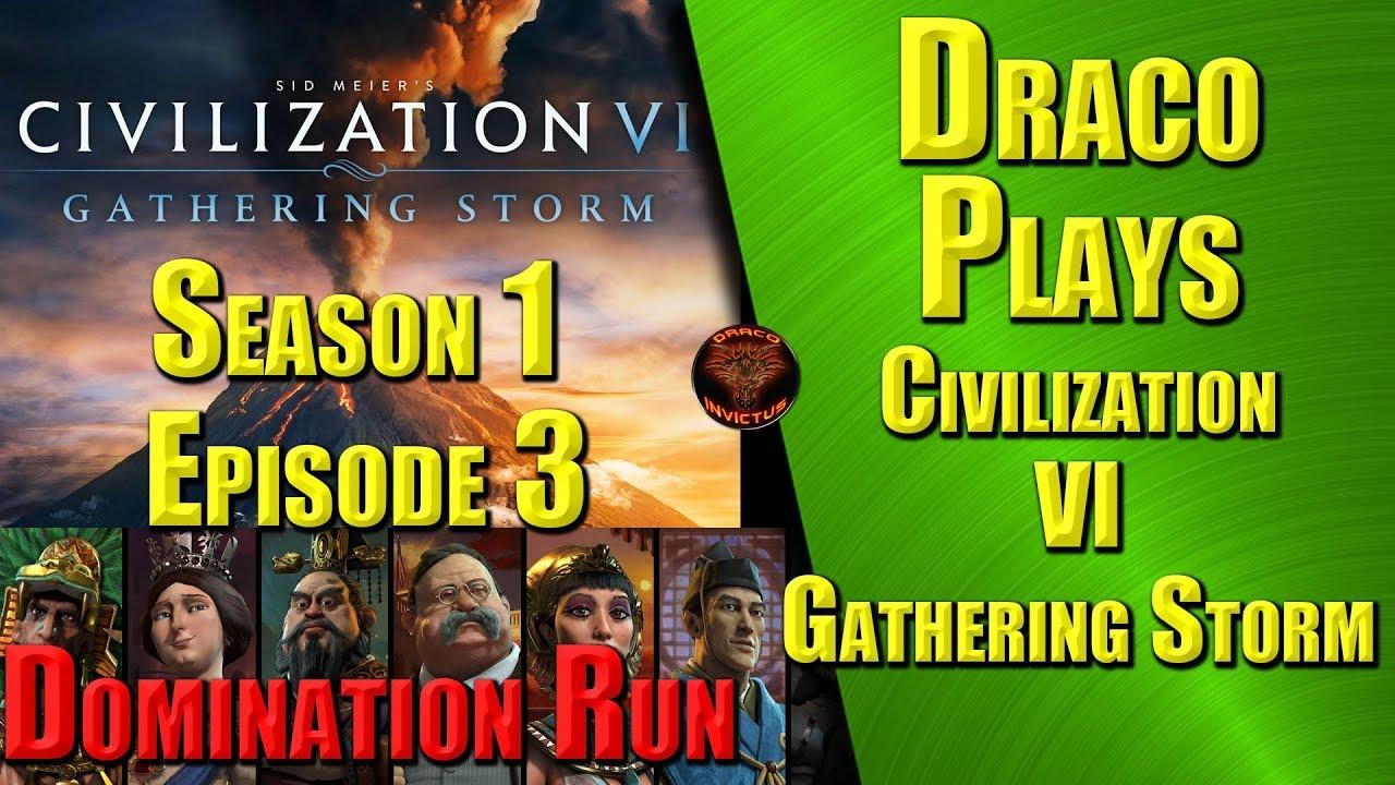 Civilization VI Gathering Storm - Season 1 Episode 3 - Domination Victory  Run - Draco plays Civ 6