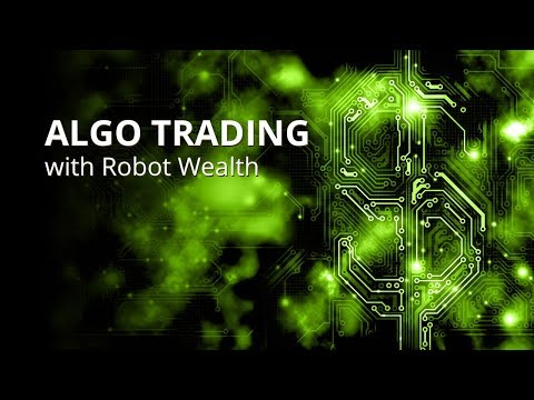 Algo Trading Strategy Automation Webinar with Robot Wealth