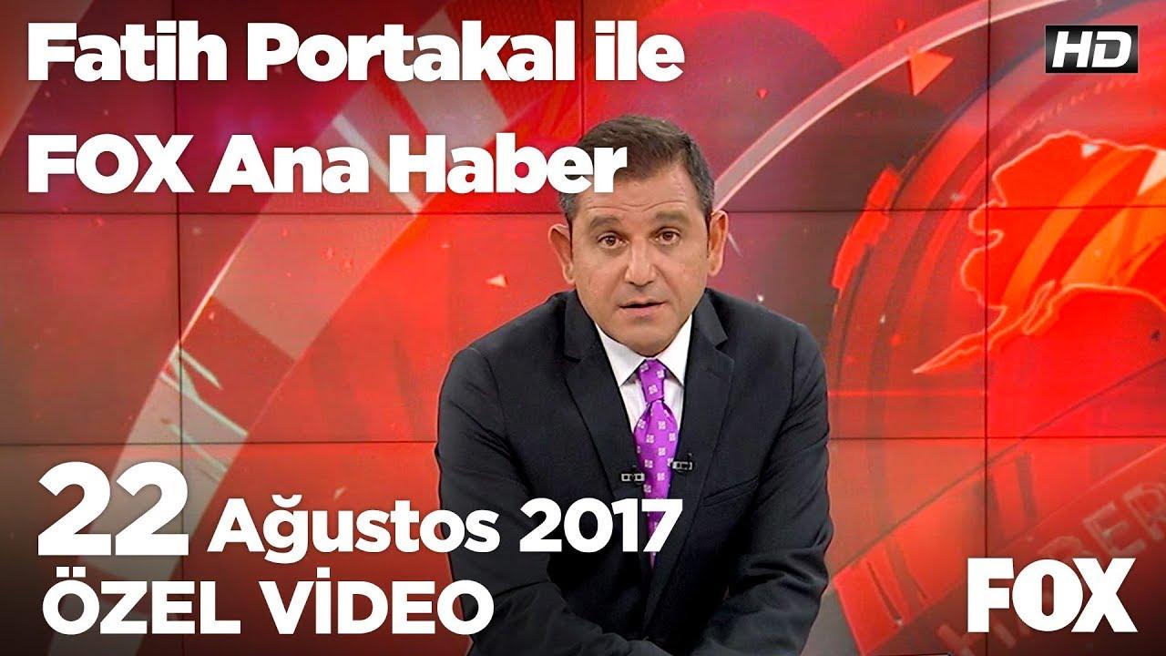 Erdoğan'dan Kılıçdaroğlu'na atlet tepkisi...22 Ağustos 2017 Fatih Portakal ile FOX Ana Hab