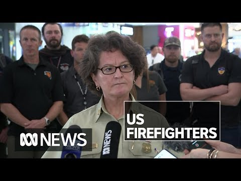 US firefighters arrive to help with Australian fire crisis   ABC News