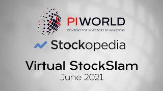 The Stockopedia/PIWORLD Virtual StockSlam June 2021