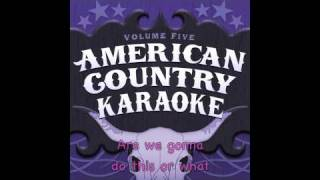 Are You Gonna Kiss Me Or Not - Karaoke Sing Along Version - Thompson Square