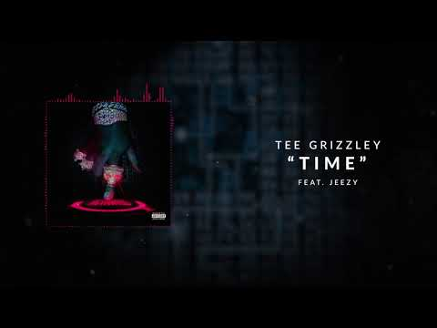 Tee Grizzley - Time (ft. Jeezy) [Official Audio]
