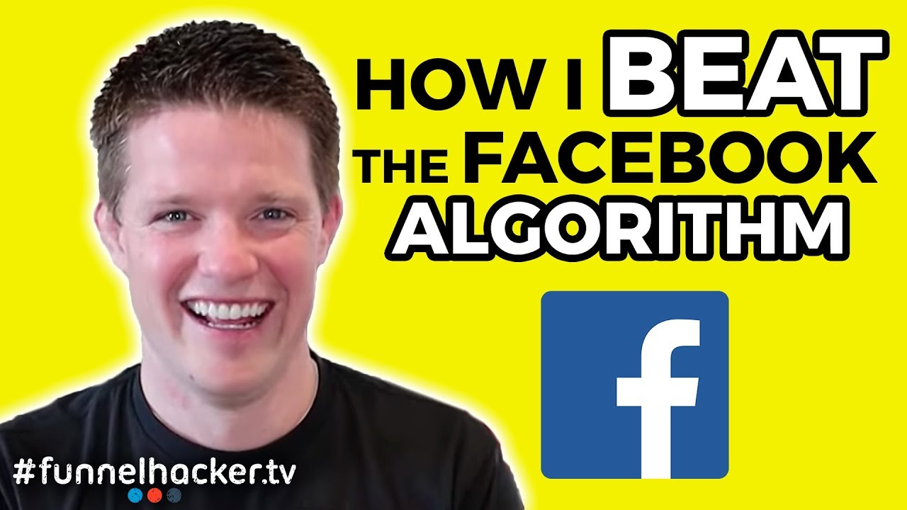 How To Beat The Facebook Algorithm Change 2018