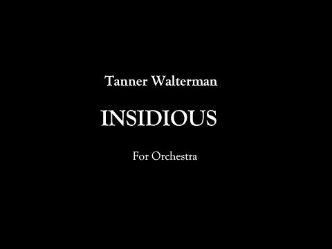 Tanner Walterman - Insidious - by Ars Nova Music
