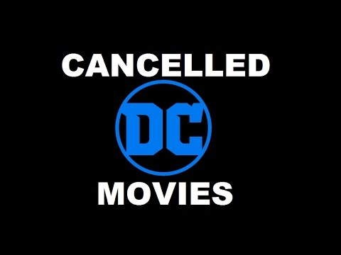 CANCELLED DC MOVIES