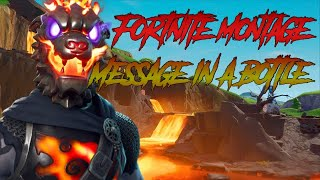 Message In A Bottle - Global AnZ (Fortnite Montage)