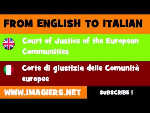 FROM ENGLISH TO ITALIAN = Court of Justice of the European Communities