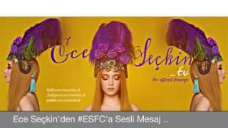 """Ece Seçkin'in """"#ESFC Whatsapp Grubuna"""" Yolladığı Sesli Mesaj!"""