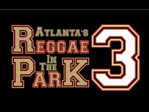 ATLANTA REGGAE IN THE PARK 3 SKYWALKER DJ KMIXX DJ MARSHALL MIXER DJ LEO GHOSTCAM7