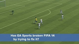 Has EA Sports broken FIFA 14 by trying to fix it?