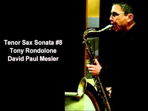 Tenor Sax Sonata #8 -- Tony Rondolone, David Paul Mesler