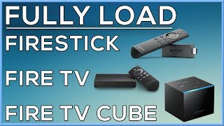 HOW TO FULLY LOAD AMAZON FIRESTICK, FIRE TV & FIRE TV CUBE - NO PC NEEDED