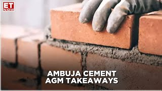 Ambuja Cement AGM takeaways: Plans to attain 50MNT capacity