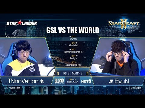 GSL vs the World Ro8: INnoVation (T) vs ByuN (T)