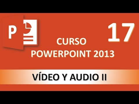 Curso PowerPoint 2013. Insertar audio. Vídeo 17