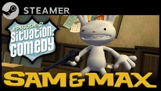 The Steamer - Sam & Max: Situation: Comedy