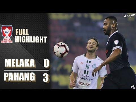 Melaka United 0 - 3 Pahang FA (Highlight HD - Suku Akhir 1 Piala Malaysia - 22/9/2019)