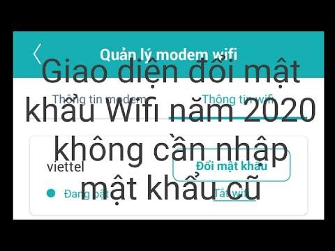 Cách đổi mật khẩu wifi Viettel bằng điện thoại trên giao diện mới năm 2020